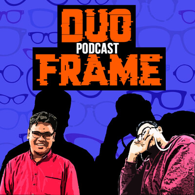 Duo Frame Podcast
