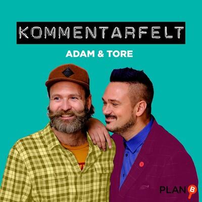 Kommentarfelt - Adam og Tore