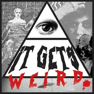 It Gets Weird