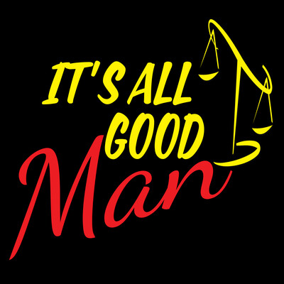 It's All Good Man - Better Call Saul Podcast