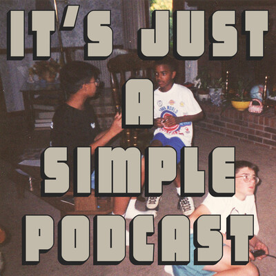 It's Just A Simple Podcast