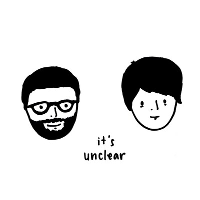 It's Unclear Podcast