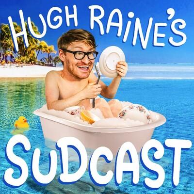 Hugh Raine's Sudcast
