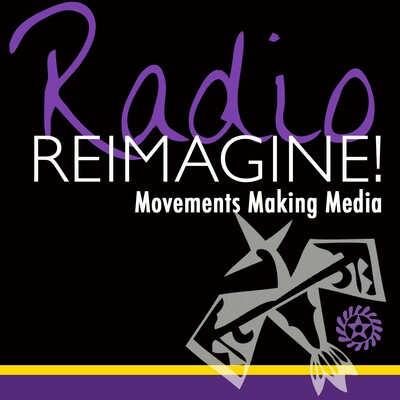 Radio Reimagine! Movements Making Media