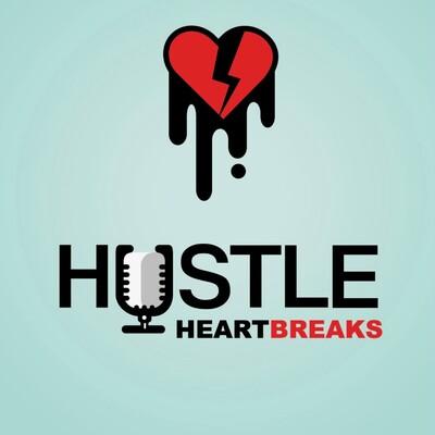Hustle Heartbreaks