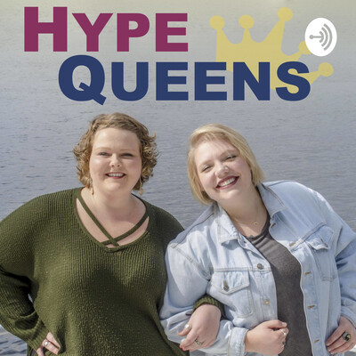 Hype Queens Podcast