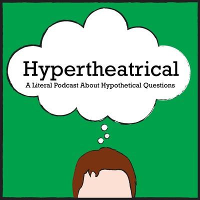 Hypertheatrical