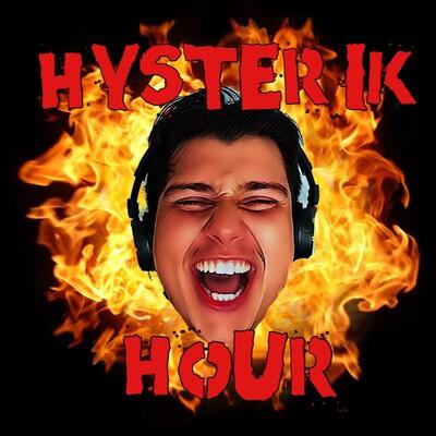 Hysterik Hour