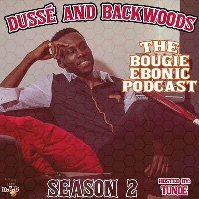 Dussé and Backwoods