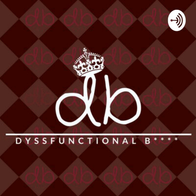 "Dyssfunctional B with Brittney Pettus & Mike ""The Ghost"" Melbourne"