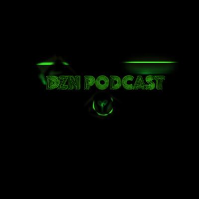 DZN Podcast