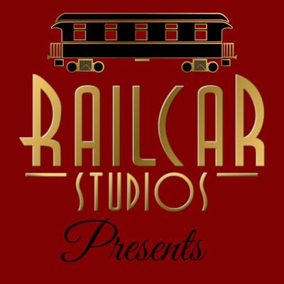 Railcar Studios Presents