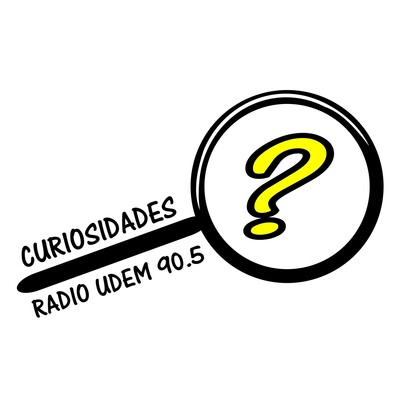 Curiosidades - Radio UDEM 90.5