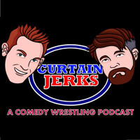Curtain Jerks Wrestling Podcast