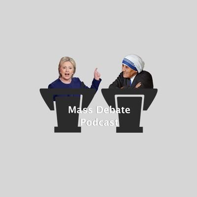 Mass Debate Podcast