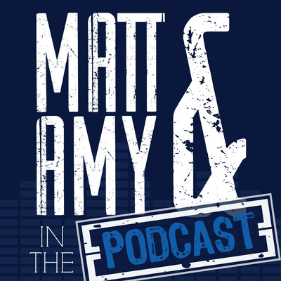 Matt & Amy In The Podcast