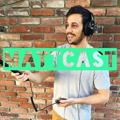 Mattcast