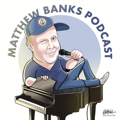 Matthew Banks Podcast
