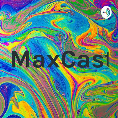 MaxCast