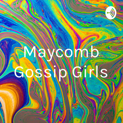Maycomb Gossip Girls
