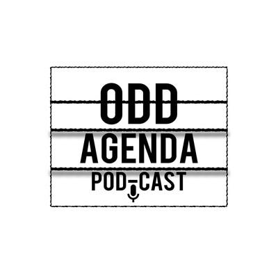 Odd Agenda's Podcast