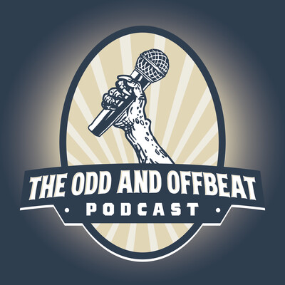 Odd and Offbeat Podcast