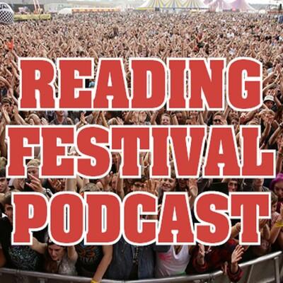 Reading Festival Podcast
