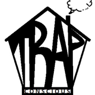 Ode to Trap Conscious