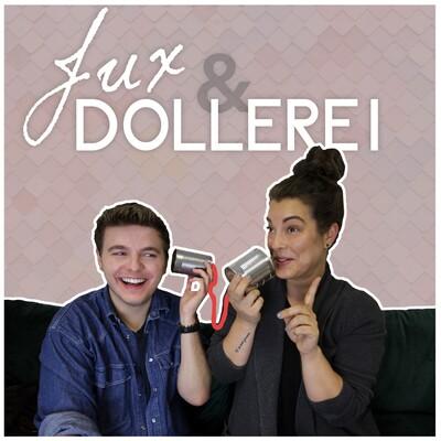 Jux und Dollerei
