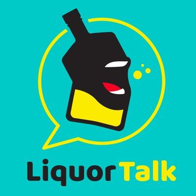 Let the Liquor Do the Talkin