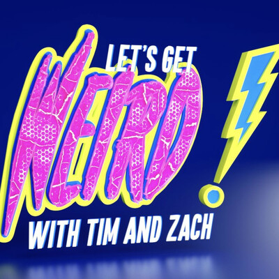 Let's Get Weird with Tim and Zach