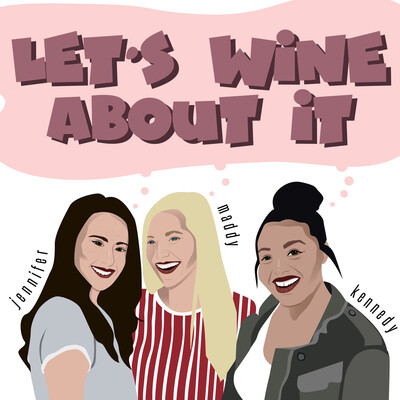 Let's Wine About It