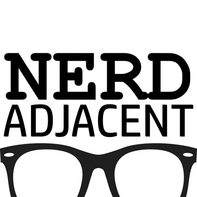 Nerd Adjacent