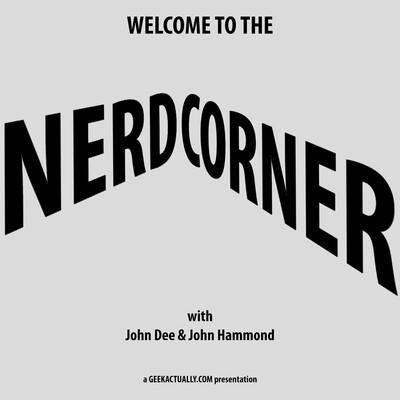 Nerd Corner - geekactually.com