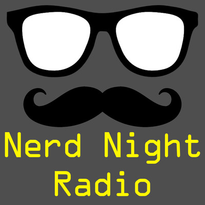 Nerd Night Radio