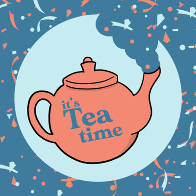 It's Tea Time