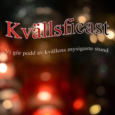Kvällsficast » Podcast
