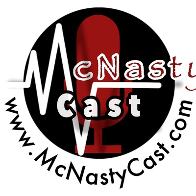 McNasty Cast Call In Show!!!