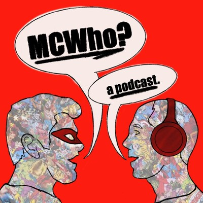MCWho?- A Marvel Movie Podcast