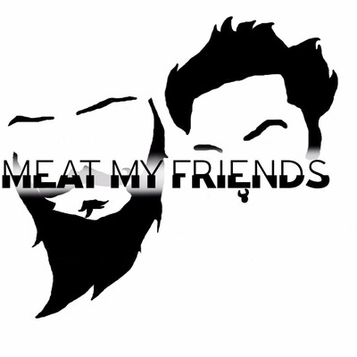 Meat My Friends Podcast