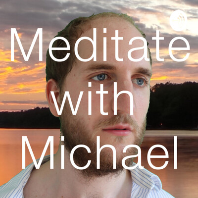 Meditate with Michael