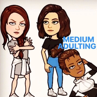 Medium Adulting