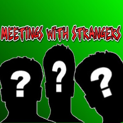 Meetings With Strangers