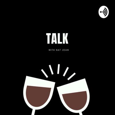 Talk With Nat Joan