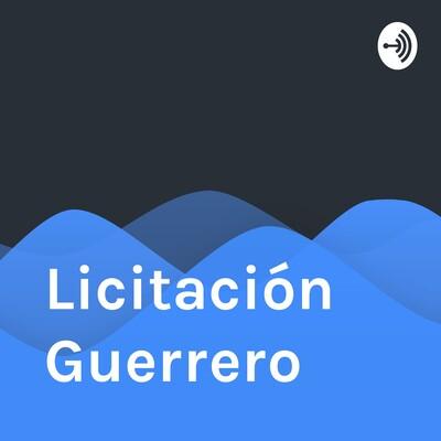 Licitación Guerrero