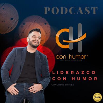 Liderazgo Con Humor con Josue Torres