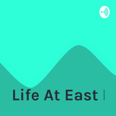 Life At East M