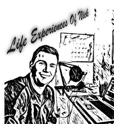 Life Experiences of Nick