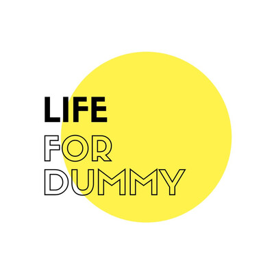 Life for Dummy