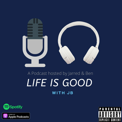 Life is Good with JB